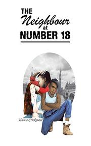 THE NEIGHBOUR AT NUMBER 18 by Hawa  Crickmore