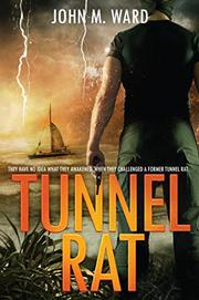 TUNNEL RAT by John M. Ward