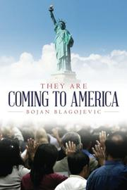 THEY ARE COMING TO AMERICA by Bojan Blagojevic