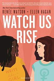 WATCH US RISE by Renée Watson