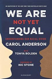 WE ARE NOT YET EQUAL by Carol Anderson