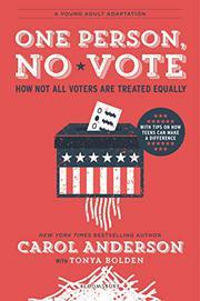 ONE PERSON, NO VOTE (YA EDITION) by Carol Anderson