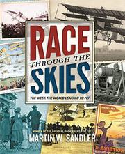 RACE THROUGH THE SKIES by Martin W. Sandler