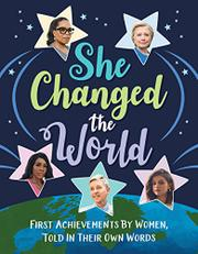 SHE CHANGED THE WORLD by Eds. of TIME for Kids