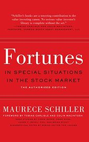Fortunes in Special Situations in the Stock Market by Maurece  Schiller