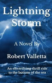 LIGHTNING STORM by Robert Valletta