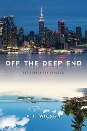 OFF THE DEEP END by R.J.  Wilson