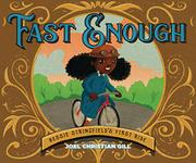 FAST ENOUGH by Joel Christian Gill