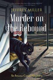 MURDER ON THE REBOUND by Jeffrey Miller