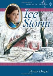 ICE STORM by Penny Draper