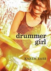 DRUMMER GIRL by Karen Bass