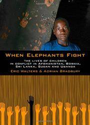 WHEN ELEPHANTS FIGHT by Adrian Bradbury
