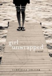 GIRL UNWRAPPED by Gabriella  Goliger