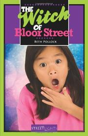 THE WITCH OF BLOOR STREET by Beth Pollock