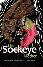 THE SOCKEYE MOTHER by Brett David Huson