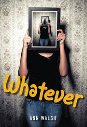 WHATEVER by Ann Walsh