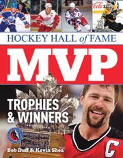 HOCKEY HALL OF FAME MVP TROPHIES AND WINNERS by Bob Duff