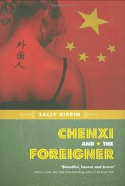 CHENXI AND THE FOREIGNER by Sally Rippin