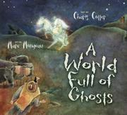 A WORLD FULL OF GHOSTS by Charis Cotter
