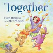 TOGETHER by Hazel Hutchins