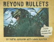 BEYOND BULLETS by Rafal Gerszak