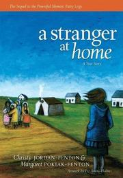 A STRANGER AT HOME by Christy Jordan-Fenton