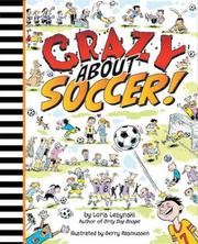 CRAZY ABOUT SOCCER! by Loris Lesynski