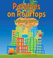 POTATOES ON ROOFTOPS by Hadley Dyer