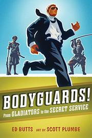 BODYGUARDS! by Ed Butts