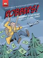 ROBBERS! by Andreas Schroeder