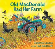 OLD MACDONALD HAD HER FARM by JonArno Lawson