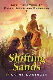 SHIFTING SANDS by Kathy Lowinger