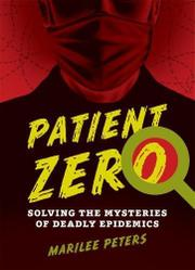 PATIENT ZERO by Marilee Peters