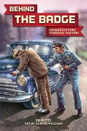 BEHIND THE BADGE by Ed Butts