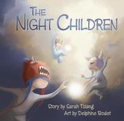 THE NIGHT CHILDREN by Sarah Tsiang