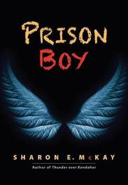 PRISON BOY by Sharon E. McKay