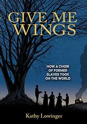 GIVE ME WINGS by Kathy Lowinger