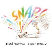 SNAP! by Hazel Hutchins