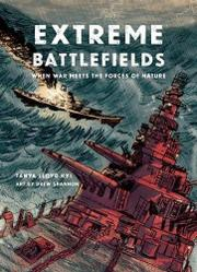 EXTREME BATTLEFIELDS by Tanya Lloyd Kyi