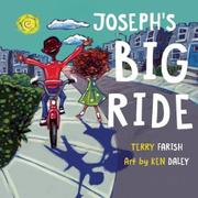 JOSEPH'S BIG RIDE by Terry Farish