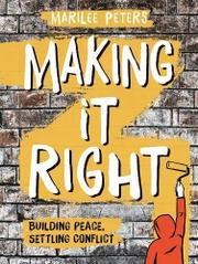 MAKING IT RIGHT by Marilee Peters