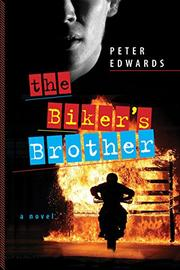 THE BIKER'S BROTHER by Peter Edwards