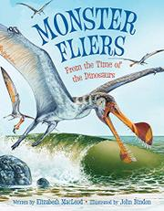 MONSTER FLIERS by Elizabeth MacLeod