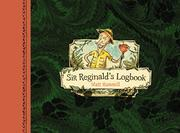 SIR REGINALD'S LOGBOOK by Matt Hammill