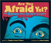 ARE YOU AFRAID YET? by Stephen James O'Meara