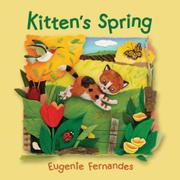 KITTEN'S SPRING by Eugenie Fernandes
