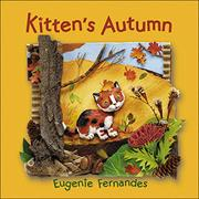 KITTEN'S AUTUMN by Eugenie Fernandes
