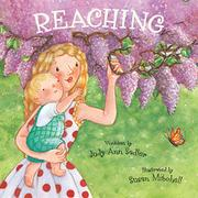 REACHING by Judy Ann Sadler