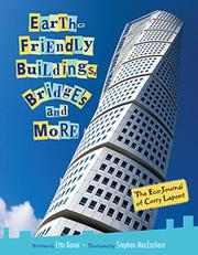 Book Cover for EARTH-FRIENDLY BUILDINGS, BRIDGES AND MORE