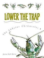 LOWER THE TRAP by Jessica Scott Kerrin